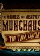 The Madness and Misadventures of Munchhausen
