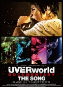 UVERworld 纪录片 THE SONG