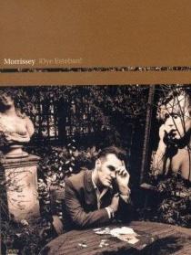Morrissey: ¡Oye Esteban!