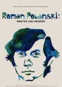 罗曼·波兰斯基:被通缉的与被渴望的