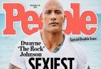 """有""""巨石""""之称的道恩·强森最近被娱乐杂志《People》评选为2016年最性感的男士,他从去年这一称号的得主大卫·贝克汉姆的手上接过了此项头衔,成为《People》杂志最新一期的封面人物。"""