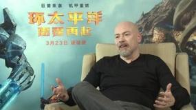 专访《环太平洋2》主创:景甜可爱有趣还敬业