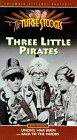 Three Little Pirates