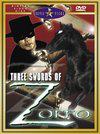 Tre spade di Zorro, Le