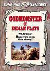 Godmonster of Indian Flats