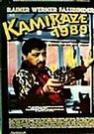 赖纳·维尔纳·法斯宾德-Kamikaze 1989