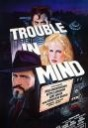 Trouble in Mind
