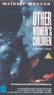 Other Women's Children