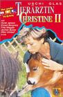 Tierärztin Christine II: Die Versuchung