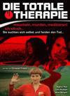 Totale Therapie, Die