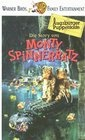 Story von Monty Spinnerratz, Die