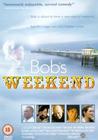 Bob's Weekend