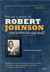 Can't You Hear the Wind Howl? The Life & Music of Robert Johnson