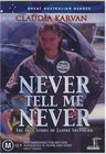 Never Tell Me Never
