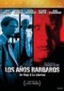 Carlos Vellido-Años bárbaros, Los