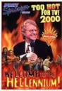 Jerry Springer: Too Hot for TV!