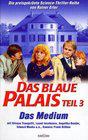 Blaue Palais: Das Medium, Das