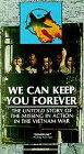 We Can Keep You Forever