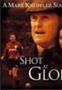A Shot at Glory