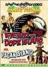 Fiend of Dope Island