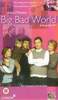 """Big Bad World"""