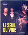 Seuil du vide, Le