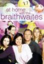 """At Home with the Braithwaites"""