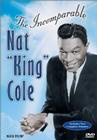 Nat King Cole: The Incomparable Nat King Cole Volume 1