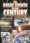 The Great Events of Our Century: Disaster/Freedom