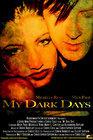 My Dark Days