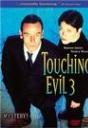 """Touching Evil III"""