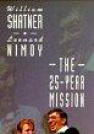 The Twenty-Five Year Mission Tour