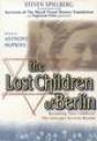 The Lost Children of Berlin