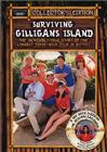 Surviving Gilligan's Island: The Incredibly True Story of the Longest Three Hour
