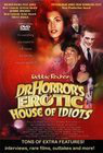 Dr. Horror's Erotic House of Idiots