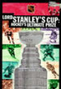 Lord Stanley's Cup: Hockey's Ultimate Prize