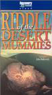 Riddle of the Desert Mummies