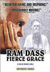 Ram Dass, Fierce Grace