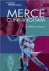 Merce Cunningham: A Lifetime of Dance