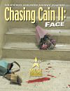 Chasing Cain: Face