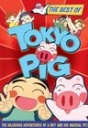"""Tokyo Pig"""