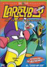 Marc Graue-Larry Boy: The Cartoon Adventures