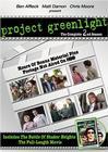 """Project Greenlight 2"""