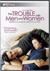 The Trouble with Men and Women
