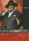 Cedric the Entertainer: Starting Lineup