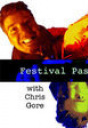 """Festival Pass with Chris Gore"""