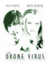 Gary Weeks-The Drone Virus