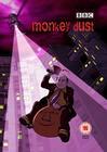"""Monkey Dust"""
