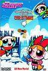 Powerpuff Girls: Twas the Fight Before Christmas