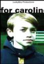 For Caroline